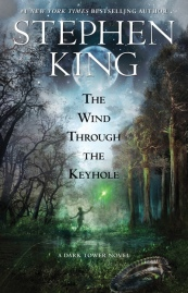 The Wind Through The Keyhole (Dark Tower Series #8) by Stephen King