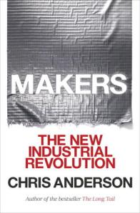 Makers: The New Industrial Revolution by Chris Anderson - Amazon