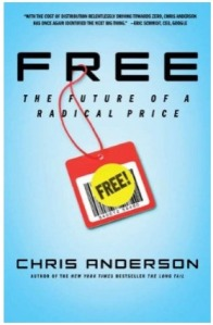 Free: The Future of a Radical Price by Chris Anderson