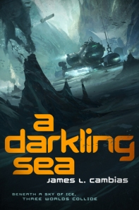 A Darkling Sea by James Cambias